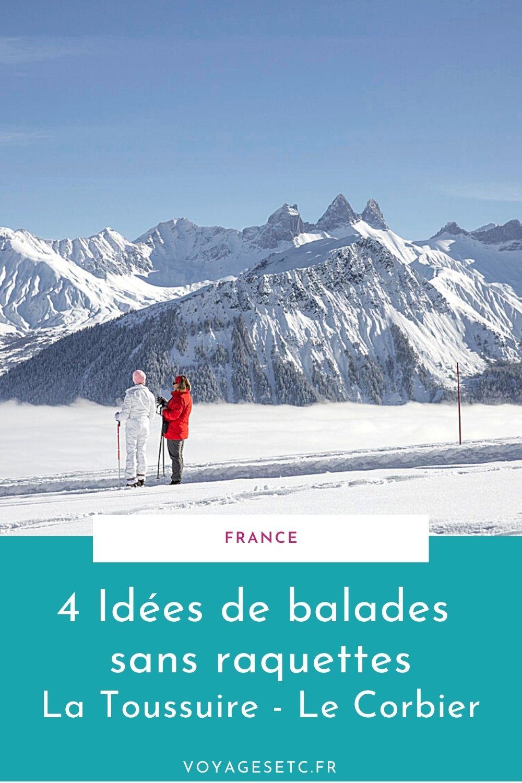 4 paseos sin raquetas de nieve para hacer en La Toussuire y Le Corbier