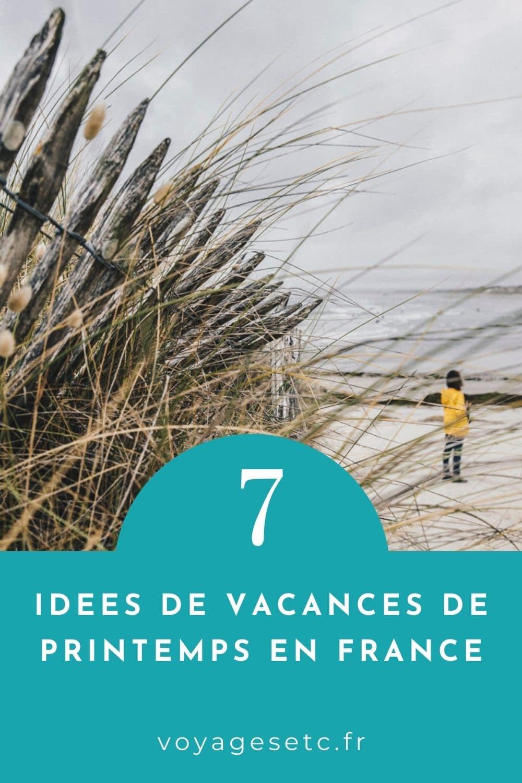 7 ideas de vacaciones en Francia para la primavera